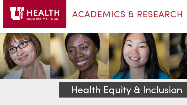 UofU Health Equity & Inclusion